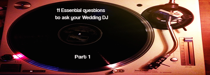 Wedding DJ Essential questions from Chica DJs